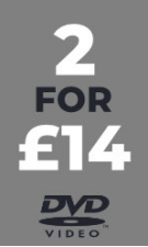 DVD - 2 for £14