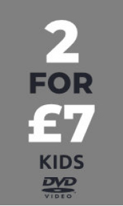 Kids DVD - Any 2 for £7