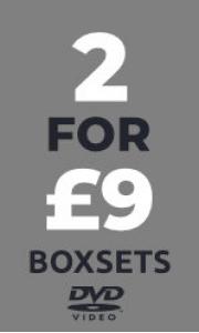 Boxsets - Any 2 for £9