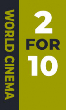 World Cinema - 2 for £10