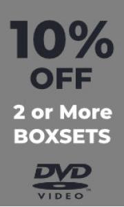 DVD - 10% Off 2 or More Boxsets