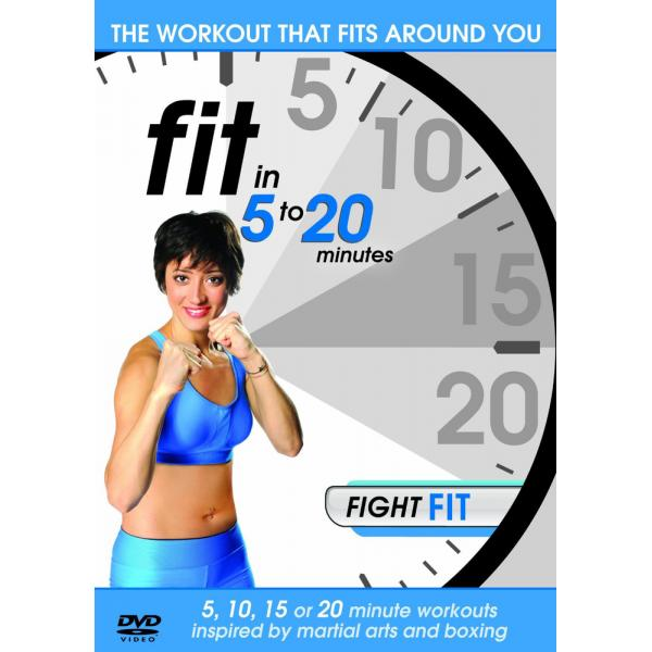 Fit In 5 To 20 Minutes - Fight Fit DVD