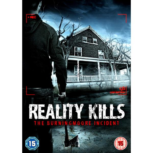 Reality Kills - The Burning Moore Incident DVD