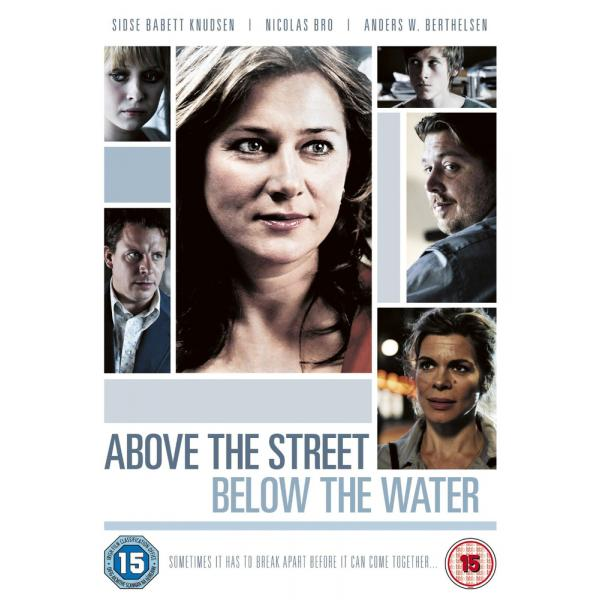 Above The Street Below The Water DVD