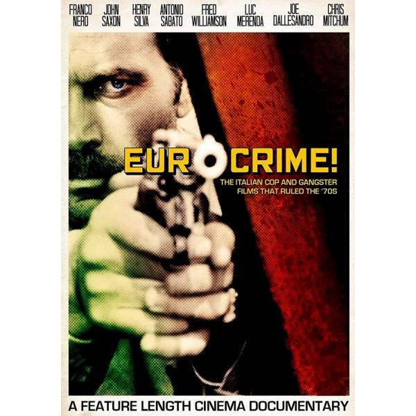 Eurocrime - The Italian Cop & Gangster Films That Ruled The 70S DVD